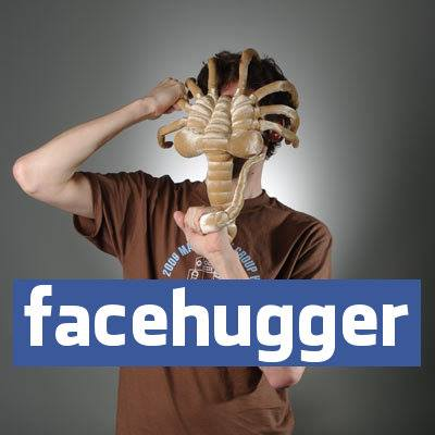 Facebook now Facehugger